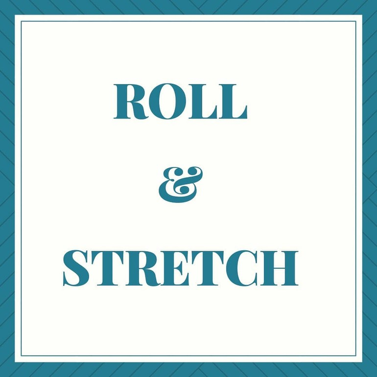 Roll and Streching